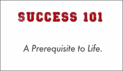 Success 101: A Prerequisite for Life (The Indio Documentary)