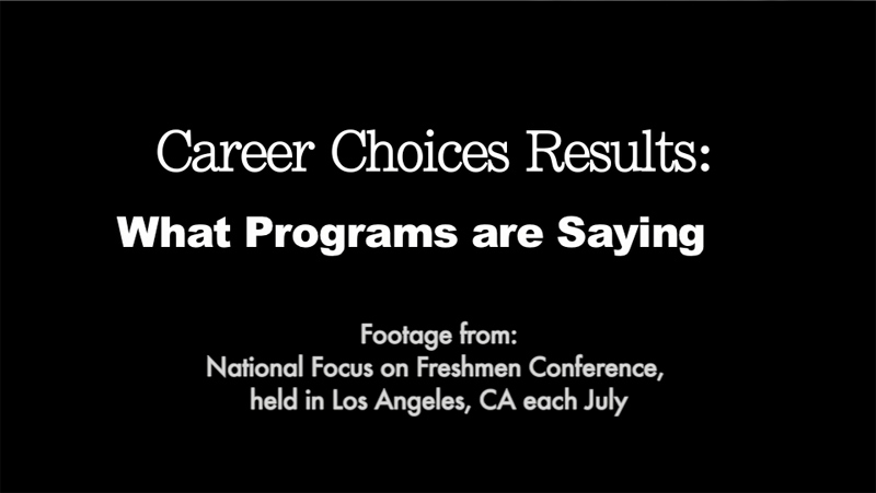 Career Choices Results: What Programs are Saying